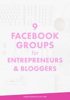 9 Facebook Groups for Entrepreneurs and Bloggers | Interested in connecting and networking in Facebook groups? We're sharing some of our favs, including a brand new group from us...Blog + Biz BFFs!