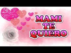 Feliz Dia de las Madres - Imagenes para el Dia de la Madre con Frases - YouTube