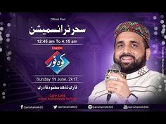 Rohani hazari-QARI SHAHID MEHMOOD QADRI-KOHENOOR TV-Sehar transmission 1...