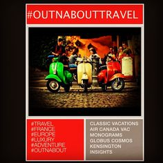 Let's start thinking about #travel to #Europe, perhaps #France, #luxury or #adventure with #outnabouttravel.