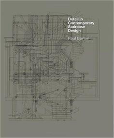 Amazon.com: Detail in Contemporary Staircase Design (9781780673493): Paul Barton: Books