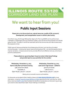 Provide input on the IL 53/120 Corridor Land Use Plan at two open houses in November.