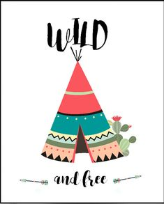 Teepee Print Teepee Printable Art Wild And Free Nursery Tribal Nursery, Boho Nursery, Nursery Art, Arte Equina, Tribal Animals, Wild And Free, Tribal Art, Printable Art, Printables