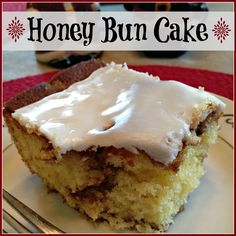 Honey Bun Cake - Perfect for New Years Day Brunch and Easy Peasy!