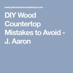 Typical DIY Wood Countertop Mistakes to Avoid For The Weekend Warrior - J. Wood Countertops, Diy Furniture, Furniture Refinishing, Diy Wood, Mistakes, Home Improvement, Diy Projects, How To Plan, Kitchen Ideas