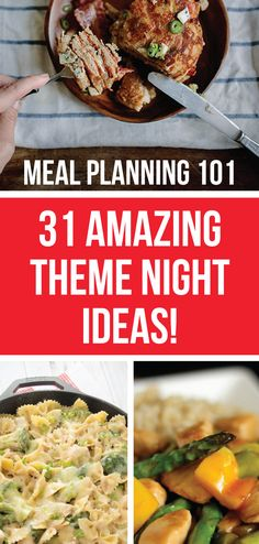Meal Planning 101: 31 Amazing Theme Night Ideas - Here are 31 amazing theme night meal ideas! An easy way to get your picky eater to eat the foods they normally wouldn't even touch!