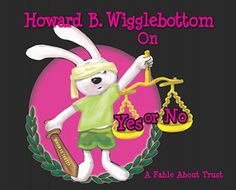 Howard B. Wigglebottom On Yes or No: A Fable About Trust by Howard Binkow Kids Coping Skills, Social Skills Lessons, Social Skills Activities, Teaching Social Skills, Autism Activities, Teaching Tools, Teaching Resources, Classroom Behavior, Classroom Management