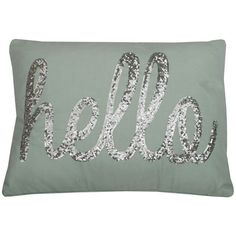 Thro by Marlo Lorenz ''Hello'' Sequin Throw Pillow ($40) ❤ liked on Polyvore featuring home, home decor, throw pillows, silver, patterned throw pillows, colored throw pillows, sequin throw pillow and quote throw pillows