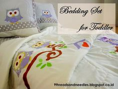 OWL BEDDING SET FOR NEW BORN NEPHEW     owl bedding for toddler    Here they are.. finally done.. Two days working and I spent about 10 ho...