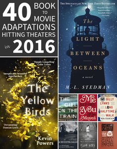 Gird your Flixter account. There are a gazillion film adaptations coming out in 2016!