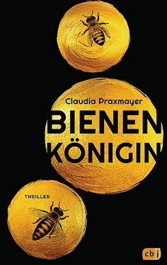 Bienenkönigin - Roman-Thriller - Claudia Praxmayer - Rezension im Glarean Magazin Thriller, San Francisco, Products, Beehive, Reading Books Online, Miniature, Gadget