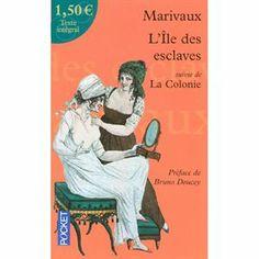 """""""L'Île des esclaves"""" suivi de """"La colonie"""" de MARIVAUX <3<3<3<3"""