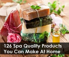126 Step By Step Recipes For Making Spa Quality Products At Home  http://www.herbsandoilsworld.com/make-spa-quality-products-at-home/