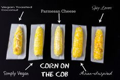 Corn on the Cob Recipes 5 Ways