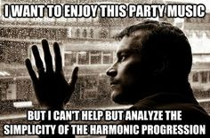 Overanalyzing musician, I am guilty - music jokes...