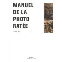 Manuel de la photo ratée