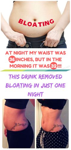 AT NIGHT MY WAIST WAS 36 INCHES, BUT IN THE MORNING IT WAS 32!!! THIS DRINK REMOVED BLOATING IN JUST ONE NIGHT