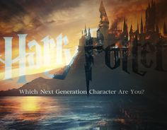 Which Next Generation 'Harry Potter' Character Are You?  Personality Quiz.
