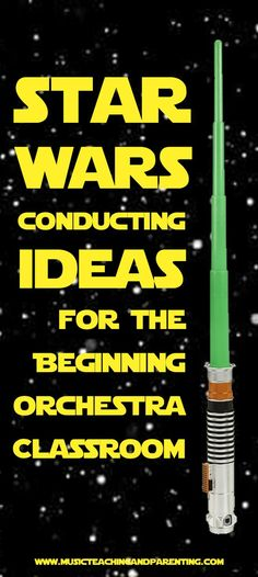 WOW-Fun Star Wars Activities for Beginning Orchestra and Suzuki Classrooms - On Music Teaching and Parenting
