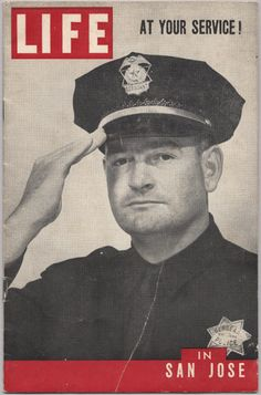 San Jose Police Officer on cover of LIFE in 1949.