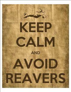 ...avoid reavers