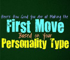 Here's How Good You Are at Making the First Move, Based on Your Personality Type - Personality Growth Istj Personality, Personality Psychology, Personality Growth, Myers Briggs Personality Types, Psychology Facts, Myers Briggs Infj, Infj Type, Making The First Move, Mbti