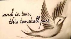 This too shall pass - bird tattoo