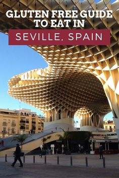 A Gluten Free Guide to Seville, Spain