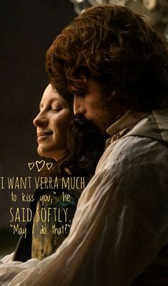 """Outlander, Jamie and Claire. Quote from the book """"The Voyager""""."""
