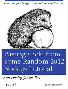 Pasting code from some random 2012 NodeJS tutorial Computer Humor, Computer Coding, Computer Science, Data Science, Programming Humor, Python Programming, Office Humour, Tech Humor, O Reilly