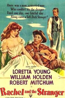 1947 - Rachel and the Stranger, Loretta Young