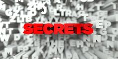 My Innermost Secrets and What are you afraid of?