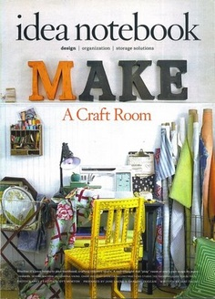 craft room ideas & inspiration... (article from March 2006 issue of Country Living)