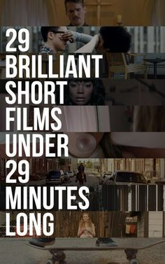29 Brilliant Short Films You Can Watch In 29 Minutes 29 Brilliant Short Films You Can Watch In 29 Minutes The post 29 Brilliant Short Films You Can Watch In 29 Minutes appeared first on Film. Short Film Scripts, Short Film Stories, Best Short Films, Film Tips, Film Theory, Short Film Festivals, Film Studies, Film Inspiration, Film School
