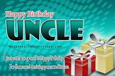Are you looking for birthday wishes for Uncle? May these birthday messages for uncle help you find the best words to convey your birthday greetings to your