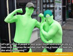 Greenscreen prank that should definitely happen.