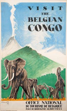 Office Nationale du Tourisme de Belgique. Visit the Belgian Congo by Lenaerts N. in 1939 Imprimerie Marci http://www.affichesmarci.com/shop/office-national-du-tourisme-de-belgique-visit-the-belgian-congo/