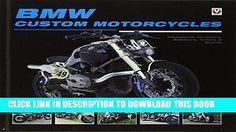 EBOOK BMW Custom Motorcycles: Choppers, Cruisers, Bobbers, Trikes   Quads Audiobook