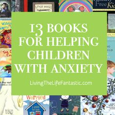 Did you know that anxiety disorders affect one in eight children? Children's Book List for Dealing with Anger