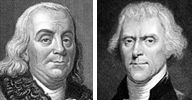 Image: (From left) Benjamin Franklin & Thomas Jefferson (Photos © Time Life Pictures/Mansell/Time Life Pictures/Getty Images)