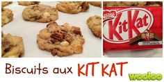 Biscuits aux Kit Kat - Wooloo