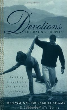 Devotions For Dating Couples: Building A Foundation For Spiritual Intimacy by Samuel Adams,http://smile.amazon.com/dp/0785267492/ref=cm_sw_r_pi_dp_NlQxtb1AB8Y352GA