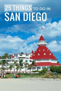 25 Things to Do In San Diego // Hunterly Travels
