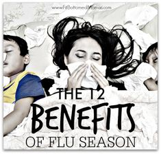 """The 12 """"benefits"""" to flu season. 