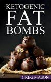 Free Kindle Book -   Ketogenic Diet: Fat Bombs: 68 Delicious Desserts, Sweet Treats & Savoury Snack Recipes For Burning Fat Fast (Low Carb, High Fat Desserts for Weight Loss, Ultimate Fat Bombs Cookbook) Check more at http://www.free-kindle-books-4u.com/health-fitness-dietingfree-ketogenic-diet-fat-bombs-68-delicious-desserts-sweet-treats-savoury-snack-recipes-for-burning-fat-fast-low-carb-high-fat-desserts-for-weight-loss/