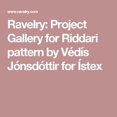 Ravelry: Project Gallery for Riddari pattern by Védís Jónsdóttir for Ístex