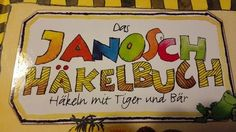 Im Janosch Häkelbuch findet ihr ausführliche Häkelanleitungen für süße Dinge von Tiger und Bär:  http://www.tarisa.de/buchvorstellung-das-janosch-haekelbuch/