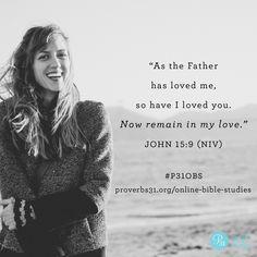 John 15:9 || Week 1 Memory Verse #BecomingMore study || Proverbs 31 Online Bible Studies #P31OBS
