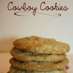 Try This Delicious Cowboy Cookies Recipe
