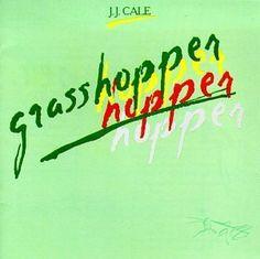 J.J. Cale - Grasshopper, Silver